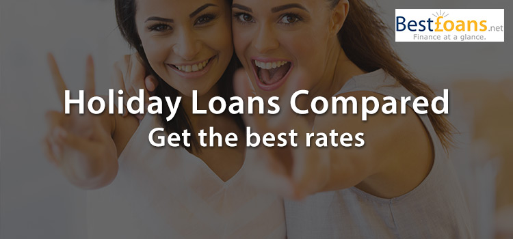 Holiday loan deals and information